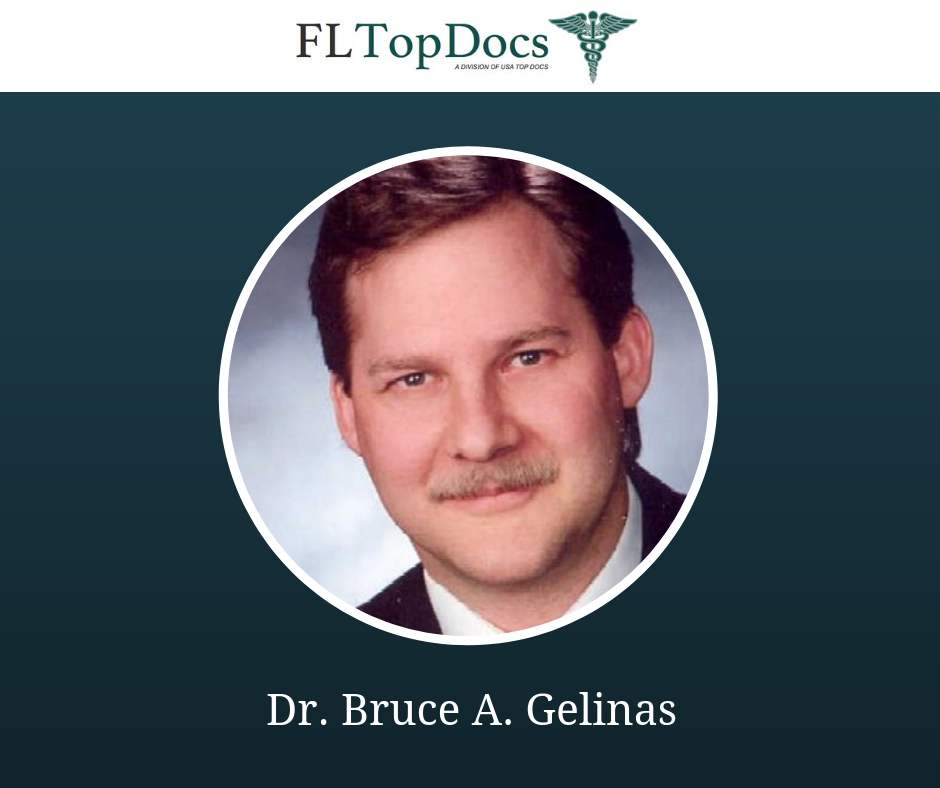 Board-Certified Cardiologist, Dr  Bruce A  Gelinas Named FL