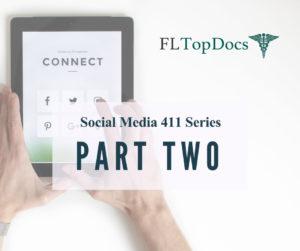 Social Media 411 Series (Part 2)
