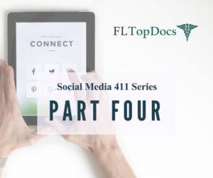 Social Media 411 Series (Part 4)